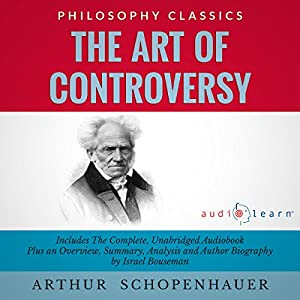 The Art of Controversy by Arthur Schopenhauer Audiobook
