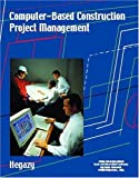img - for Computer-Based Construction Project Management by Hegazy Tarek (2001-07-22) Paperback book / textbook / text book