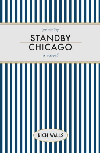 Standby, Chicago