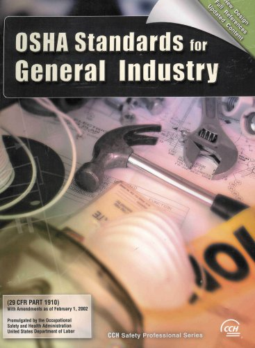 OSHA Standards for General Industry With Amendments as of February 1, 2002 (29 CFR Part 1910) pdf