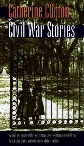 Civil War Stories (Georgia Southern University Jack N. and Addie D. Averitt Lecture Ser.)