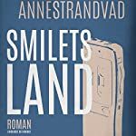 Smilets land | Anne Strandvad