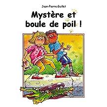 Mystère et boule de poil! (French Edition)