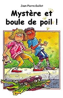 Mystère et boule de poil! (French Edition) by [Guillet, Jean-Pierre]