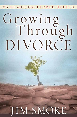 Growing Through Divorce by Harvest House Publishers