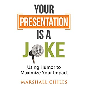 Your Presentation Is a Joke Audiobook