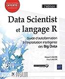 data scientist et langage r guide d autoformation ? l exploitation intelligente des big data 2e ?dition