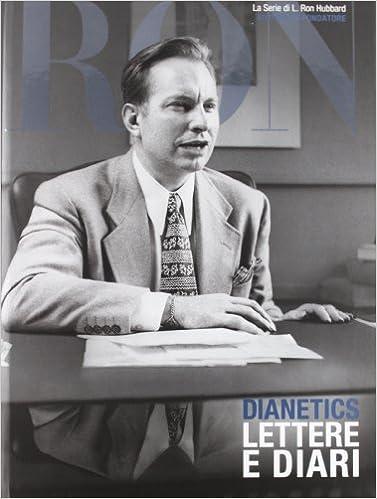 Dianetics. Lettere e diari (Serie di L. Ron Hubbard): Amazon ...