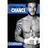 Worth the Chance (MMA Fighter Series Book 2)