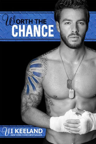 Worth the Chance (MMA Fighter Series Book (Mma Fighter)