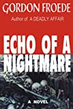 Echo of a Nightmare, Gordon Froede, 0595230814