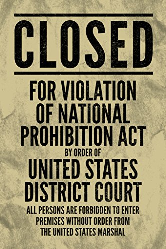 National Prohibition Act Closed Violation Boardwalk Empire Style Closed for Violation Sign (Poster, 12x18 inches)