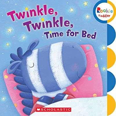 Twinkle Twinkle Time For Bed Rookie Toddler by Childrens Pr