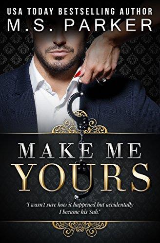 Make Me Yours: Billionaire
