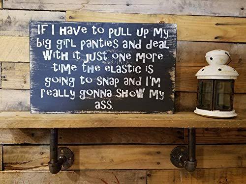 Ruskin352 Big Girl Panties Funny Sign (Big Sign Girl Panties)