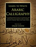 Learn to Write Arabic Calligraphy