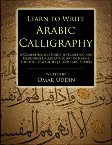 Learn to Write Arabic Calligraphy: Omar Nizam Uddin