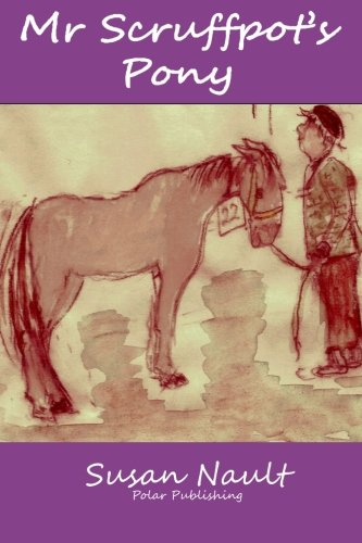 Mr Scruffpot's Pony [Nault, Susan] (Tapa Blanda)