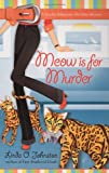 Meow Is for Murder, Linda O. Johnston, 0425214303