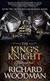 img - for The King's Knight (William Marshal) book / textbook / text book
