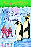 Front cover for the book Magic Tree House #40: Eve of the Emperor Penguin by Mary Pope Osborne