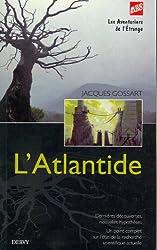 L'Atlantide : Dernières découvertes, nouvelles hypothèses