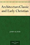 Architecture Classic and Early Christian (English Edition)