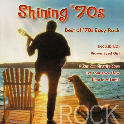 Shining '70s (Best Of '70s Easy Rock) [Clean] (Best Easy Listening Albums)