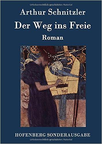 Book Der Weg ins Freie (German Edition)