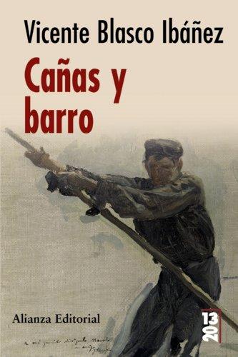 Canas y barro (13-20) (Spanish Edition) [Vicente Blasco Ibanez] (Tapa Blanda)