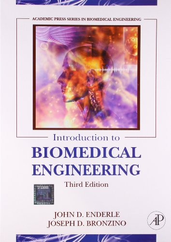 Introduction To Biomedical Engineering, 3Rd Edition