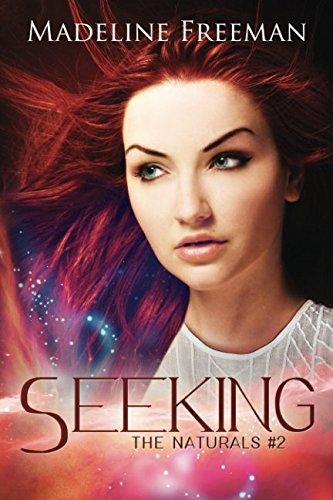 Seeking (The Naturals) (Volume 2)