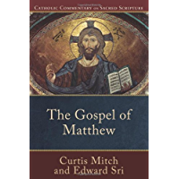 Gospel of Matthew, The (Catholic Commentary on Sacred Scripture Book 5)