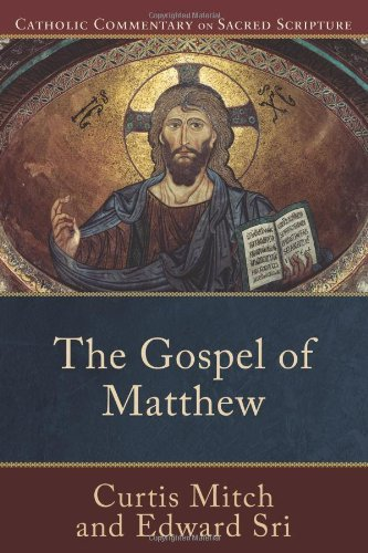 Truth of Matthew, The (Catholic Commentary on Sacred Scripture)