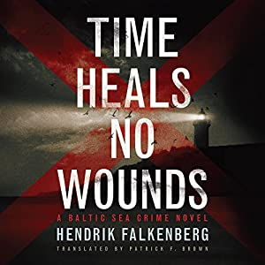 Time Heals No Wounds Audiobook