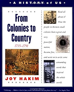 A History of US: Book 3: From Colonies to Country 1735-1791 (History of Us, 3) 0195077490 Book Cover