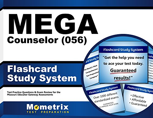 MEGA Counselor (056) Flashcard Study System: MEGA Test Practice Questions & Exam Review for the Missouri Educator Gateway Assessments