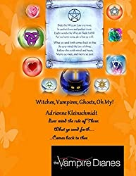 The Vampire Diaries: Witches, Vampires, Ghosts, Oh My! (Witches Times Three, So Shall It Be Book 1) (English Edition)