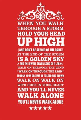 You Will Never Walk Alone Liverpool Typography Poster Paper