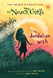 Never Girls #3: A Dandelion Wish