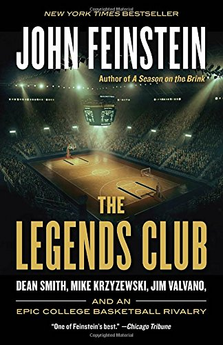 College Legends (The Legends Club: Dean Smith, Mike Krzyzewski, Jim Valvano, and an Epic College Basketball Rivalry)