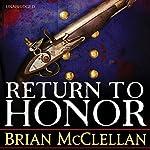 Return to Honor   Brian McClellan