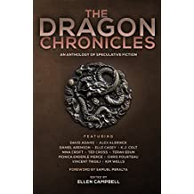 The Dragon Chronicles (Future Chronicles Book 3)