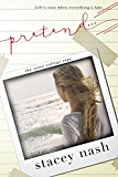 Pretend... (Oxley College Saga Book 2)