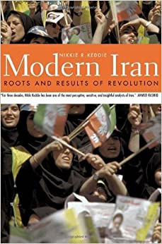 Book Modern Iran: Roots and Results of Revolution by Nikki R Keddie (2003-10-03)