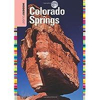 Insiders' Guide® to Colorado Springs (Insiders' Guide Series)
