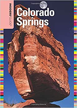 __NEW__ Insiders' Guide® To Colorado Springs (Insiders' Guide Series). agency ACERO offices Discover first