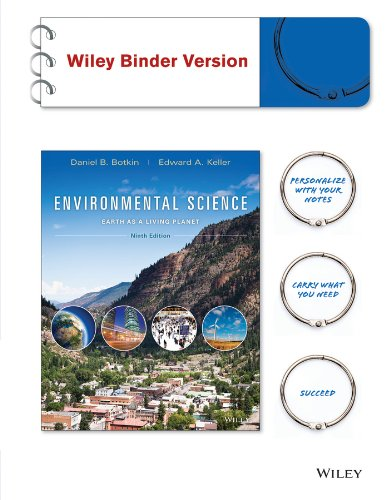 Environmental Science: Earth as a Living Planet 9e Binder Ready Version+ WileyPLUS Registration Card (Wiley Plus Products) (Environmental Science Earth As A Living Planet)