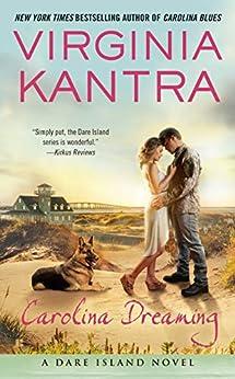 Carolina Dreaming (A Dare Island Novel Book 5) by [Kantra, Virginia]