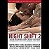 Night Shift 2